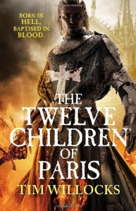 twelve-children-of-paris-tim-willocks
